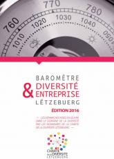 """Baromètre """"Diversité & Entreprise Lëtzebuerg"""", édition 2016"""