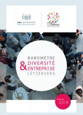 """Baromètre """"Diversité & Entreprise Lëtzebuerg"""", édition 2018"""