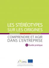 Les stéréotypes sur les origines : Comprendre et agir dans l'entreprise