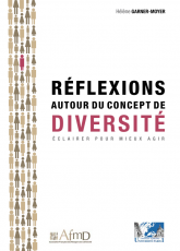 Réflexions autour du concept de diversité Association française des managers de la diversité